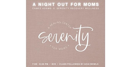 A Mental Health Night Out for Moms! tickets