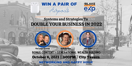 Systems and Strategies to Double your Business in 2022 tickets