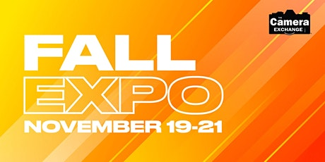 The Camera Exchange Fall Expo 2021 tickets