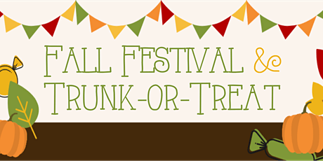 Fall Festival and Trunk or Treat tickets
