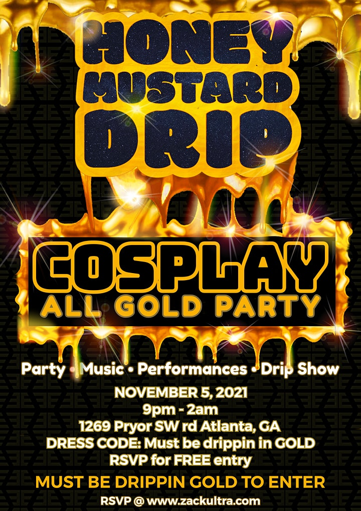 Honey Mustard Drip COSPLAY All GOLD Party image