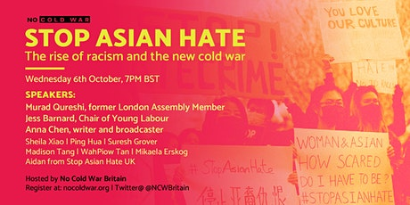 Stop Asian Hate: rising racism and the new cold war tickets