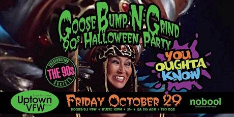 GooseBump 'N' Grind - 90s Halloween Party tickets