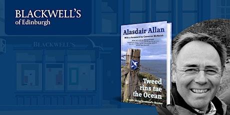 Tweed rins tae the Ocean: Alasdair Allan tickets