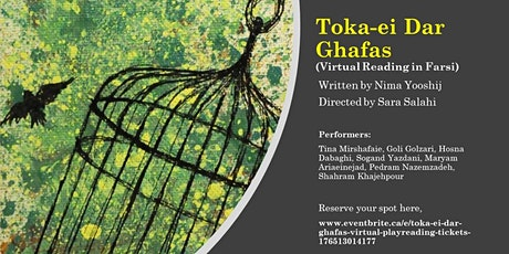Toka-ei Dar Ghafas Performance (Virtual Reading in Farsi) tickets