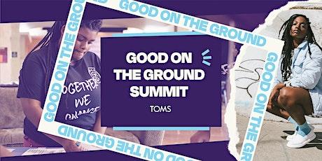 Good On The Ground Summit tickets