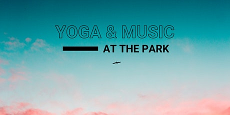 YOGA & MUSIC AT THE PARK tickets
