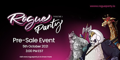 Rogue Party Pre Sale Launch Event tickets