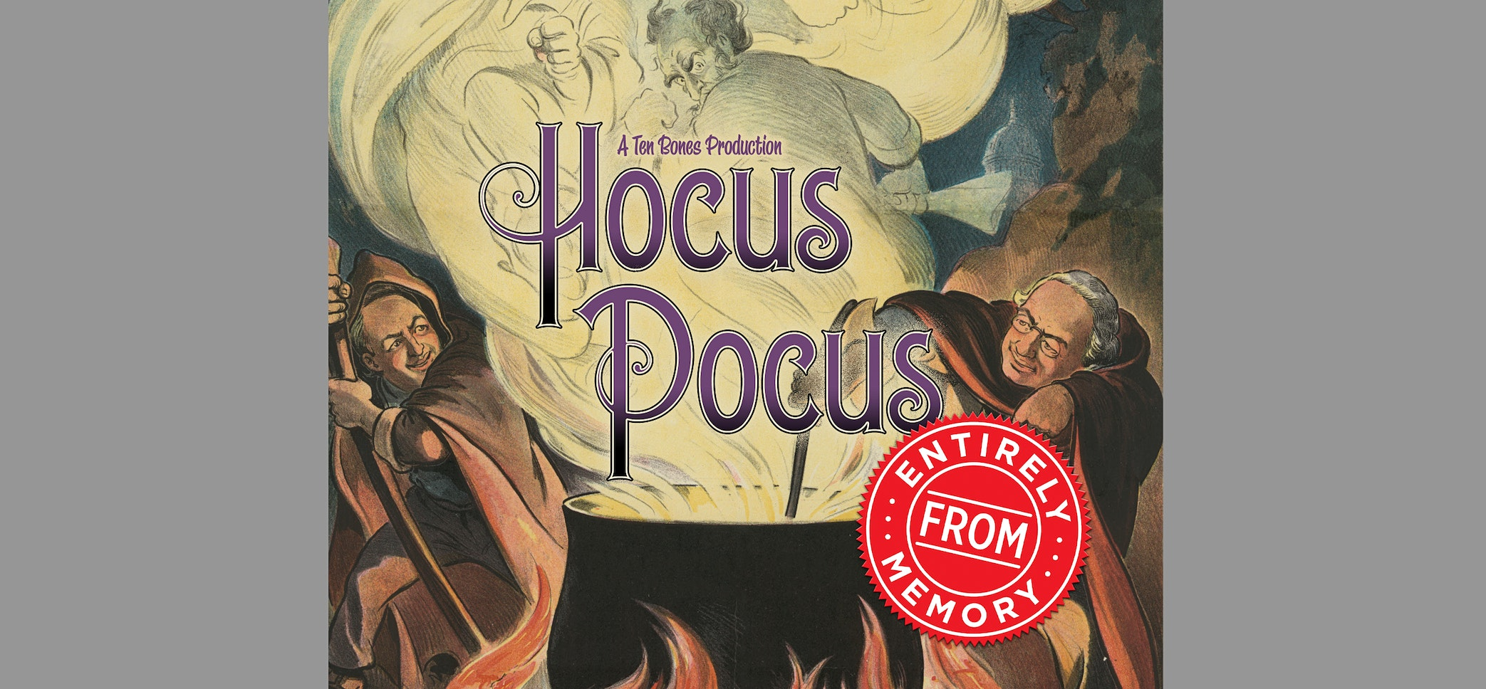 Hocus Pocus Entirely From Memory
