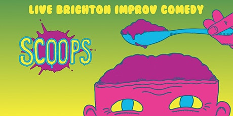 Scoops - Improvised Comedy Night tickets