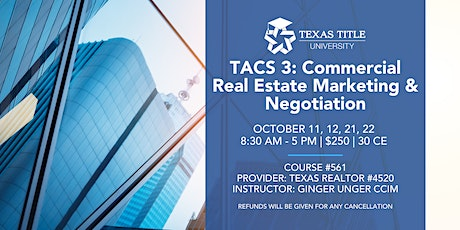 TACS 3: Commercial Real Estate Marketing and Negotiation tickets
