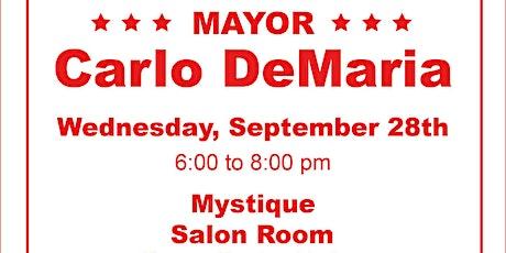 Mayor Carlo DeMaria Fundraiser tickets