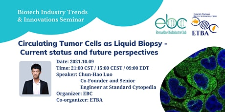 Circulating Tumor Cells as Liquid Biopsy - Current and future perspectives tickets