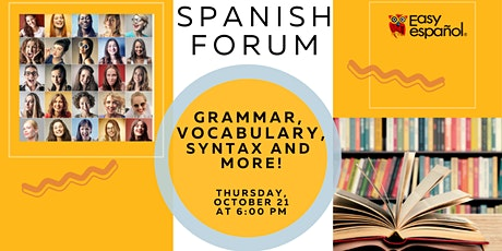 Online Spanish Forum: You Ask Questions About Spanish & We'll Answer Them! tickets