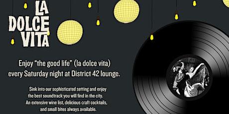 La Dolce Vita SATURDAYS @ District 42 | Downtown Asheville tickets