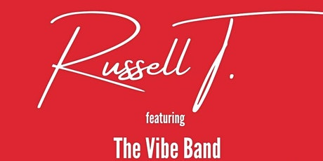An Evening of Jazzy Soul  with Saxophonist Russell T. tickets
