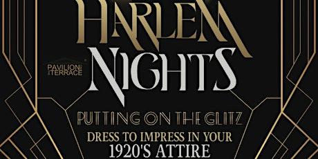 "Harlem Nights ""Putting on the Glitz"" tickets"