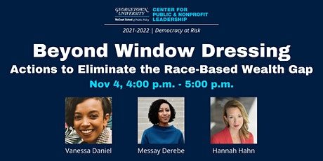 Beyond Window Dressing: Actions to Eliminate the Race-Based Wealth Gap tickets
