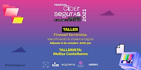 Taller: Firewall feminista: Identificando la violencia digital tickets
