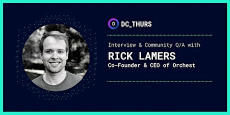 DC_THURS on Building Pipelines for Data Science w/ Rick Lamers (Orchest) tickets