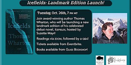 Icefields: Landmark Edition Launch tickets