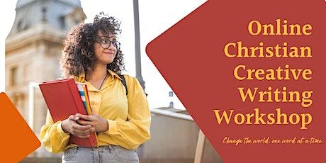 ONLINE CHRISTIAN CREATIVE WRITING  WORKSHOP tickets