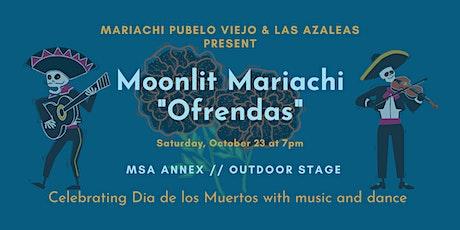 "Moonlit Mariachi presents ""Ofrendas"" tickets"
