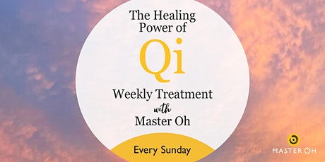 The Healing Power of Qi: Weekly Treatment with Master Oh tickets