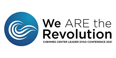 ChenMed Center Leader DYAD Conference tickets