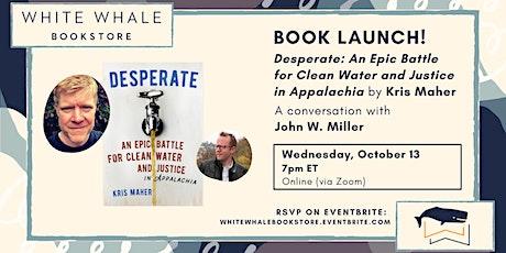"Book Launch! ""Desperate"" by Kris Maher w/ John W. Miller tickets"