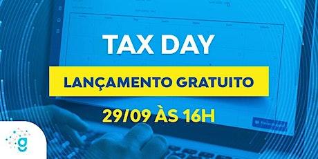 Conheça o Calendário Fiscal -  Tax Day ingressos