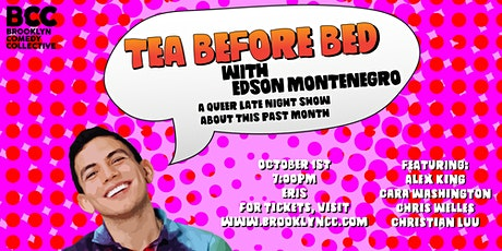 Tea Before Bed with Edson Montenegro tickets