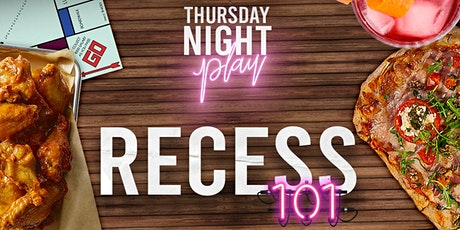 RECESS: 101 tickets