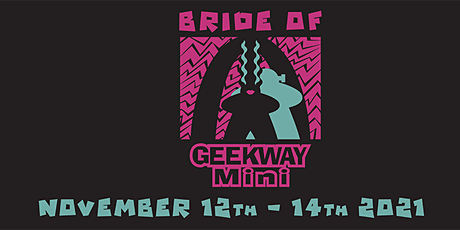 Geekway Mini 2021 tickets