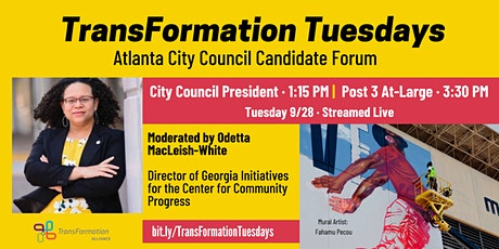 #TransFormationTuesdays: Forum for City Council President & Post 3 At-Large ingressos