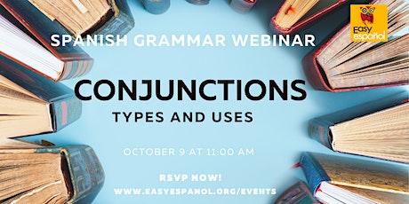 Spanish Grammar Webinar: All About Conjunctions - Higher Beginners/Advanced tickets