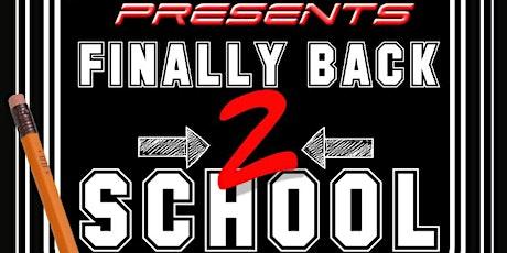 Finally Back 2 School Trap tickets
