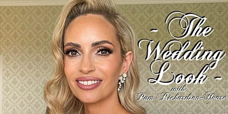 The Wedding Look with Pam Richardson-Hoare tickets