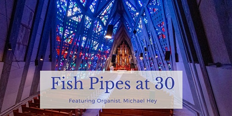 Fish Pipes at 30 Celebration Concert tickets