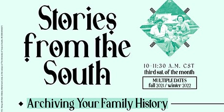Stories from the South: An Archiving Series for the Family! tickets