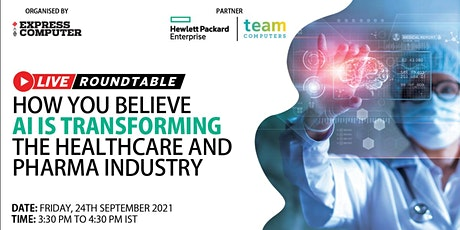 How you believe AI is transforming the healthcare and pharma industry tickets