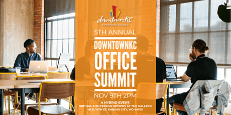 5th Annual Downtown KC Office Summit tickets