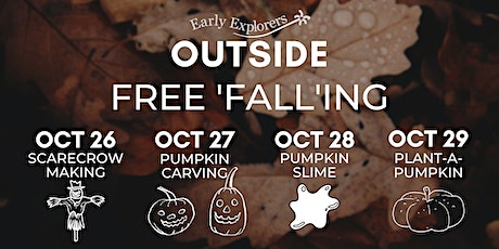 Early Explorers Outside | Free 'Fall'ing tickets