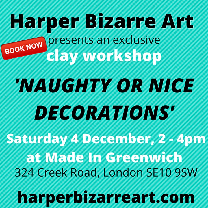 Clay Naughty Or Nice Decorations adult workshop with Harper Bizarre Art image