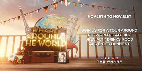 Wharf Around The World at The Wharf FTL! tickets