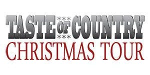 Taste of Country Christmas Tour featuring Canaan...