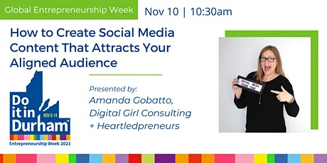 How to Create Social Media Content That Attracts Your Aligned Audience tickets