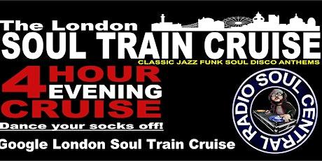 London Soul Train Cruise (Autumn Special) Jazz Funk Soul Disco Boat tickets