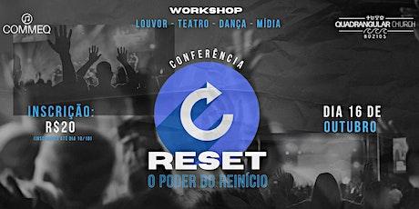 """Conferência  RESET - """"O Poder do Reinício"""" ingressos"""