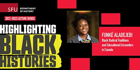 Black Radical Traditions and Educational Encounters in Canada tickets